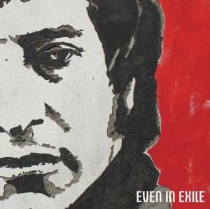 "The album cover for ""Even in Exile"" by James Dean Bradfield."